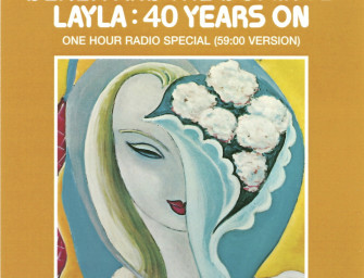 Derek and the Dominos Layla: 40 Years On