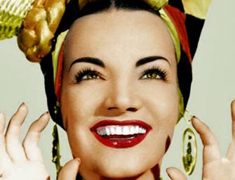 Carmen Miranda: O Que È Que A Bahiana Tem
