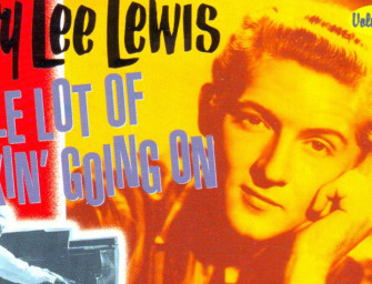 Jerry Lee Lewis: 'Whole Lotta Shakin' Goin' On'