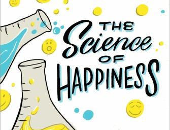 New Podcast: The Science of Happiness